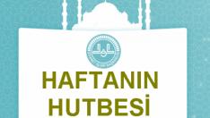 Hutbe : ALLAH'I UNUTANLAR, UNUTULURLAR