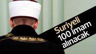 Diyanet'e 100 Suriyeli imam alınacak