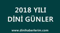 2018 Yılı Dini Günler Listesi