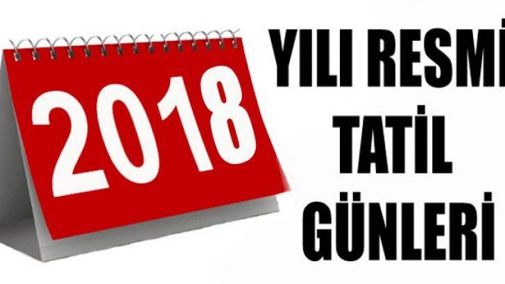 2018'de kaç gün tatil olacak? Resmi Tatil Günleri ?