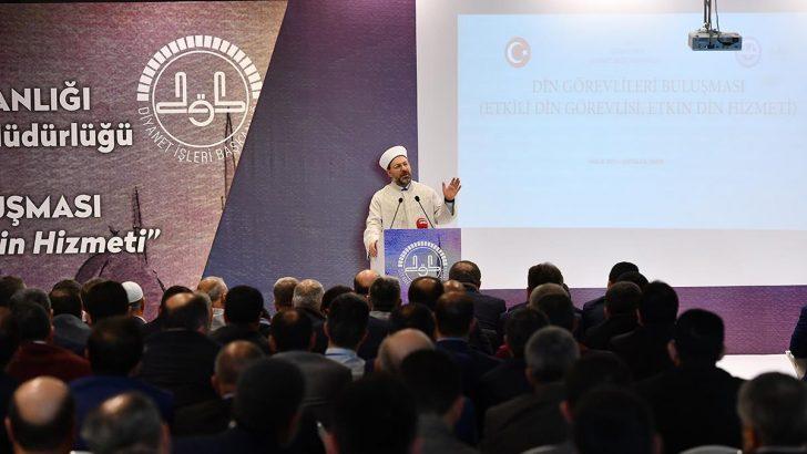 Diyanet İşleri Başkanı Erbaş'tan Diyanet Personeline Tavsiyeler