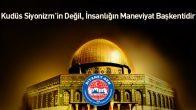 Diyanet-Sen : Kudüs Siyonizm'in Değil, İnsanlığın Maneviyat Başkentidir