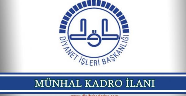 2020 Haziran Ayı Türkiye Geneli Münhal Kadro İlanını Yayımladı !