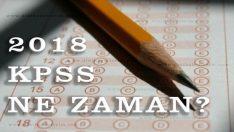 2018 KPSS Ne Zaman Yapılacak
