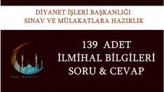 139 ADET İLMİHAL BİLGİLERİ SORU & CEVAP