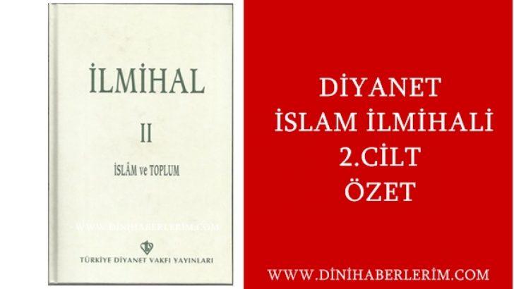 Diyanet İslam İlmihali 2. Cilt Özeti