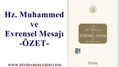 Hz. Muhammed ve Evrensel Mesajı – Özet