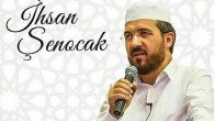 Dr. İhsan Şenocak Hoca Yeni Görevi İle İlgili Açıklama Yaptı