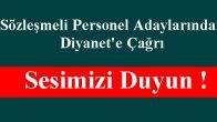 Sözleşmeli Personel Adaylarından Diyanet'e Çağrı : Sesimizi Duyun !