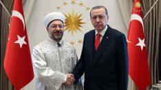 Erbaş , Cumhurbaşkanı Erdoğan ile Görüştü