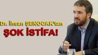 Flaş ! Dr. İhsan Şenocak Hoca Görevinden İstifa Etti.