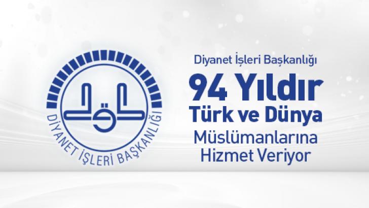 Diyanet-Sen : Diyanet , 94 Yıldır Türk ve Dünya Müslümanlarına Hizmet Veriyor