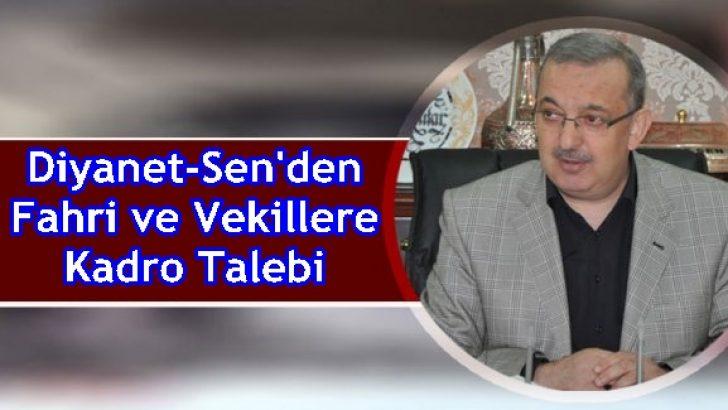 Diyanet-Sen'den Fahri ve Vekillere Kadro Talebi
