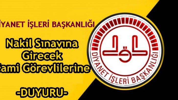 Diyanet'ten Nakil Sınavına Girecek Cami Görevlilerine Çok Önemli Duyuru !