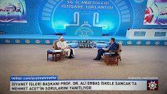 Diyanet İşleri Başkanı Erbaş, İskele Sancak programına konuk oldu