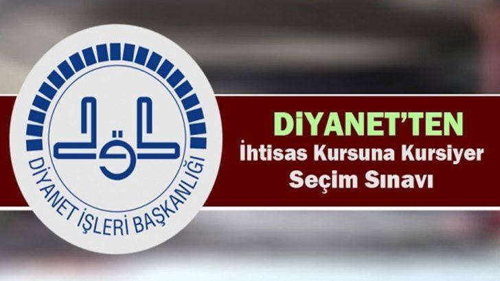 Diyanet 2019 İhtisas Kursu Sınav Duyurusu !