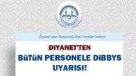 Diyanet'ten Çok Önemli DİBBYS Duyurusu !