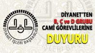 Diyanet'ten B,C ve D Grubu Cami Görevlilerine Özel Duyuru !