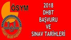 2018, DHBT Başvuru ve Sınav Tarihleri Ne Zaman ?