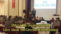 2018 Yılı Hac Organizasyonunda Görev Alacak  Din Görevlileri Eğitim Semineri