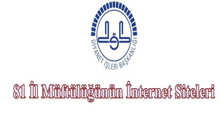 81 İl Müftülük İnternet Siteleri
