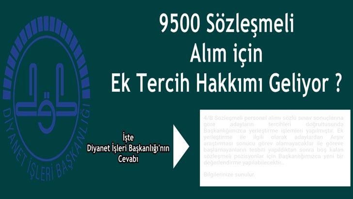 9500 Sözleşmeli Alım için ek tercih hakkımı geliyor ?