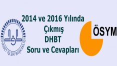 2014 ve 2016 Yılında Çıkmış DHBT Soru ve Cevapları