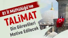 Diyanet'ten 81 İl Müftülüğüne Talimat !