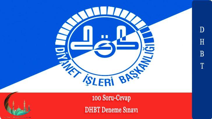 Diyanet , DHBT 100 Soruluk Deneme Sınavı !