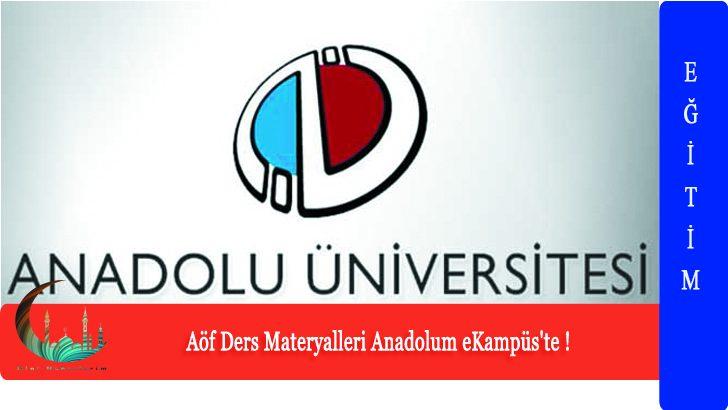 Aöf Ders Malzemeleri Anadolum eKampüs'te !