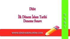Dhbt İlk Dönem İslam Tarihi Deneme Sınavı