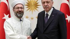 Cumhurbaşkanı Erdoğan Diyanet İşleri Başkanı Erbaş'ı kabul etti !