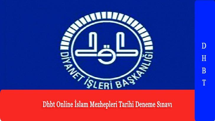 Dhbt Online İslam Mezhepleri Tarihi Deneme Sınavı