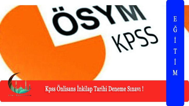 Kpss Önlisans İnkilap Tarihi Deneme Sınavı !