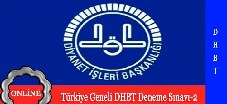 Türkiye Geneli Online DHBT Deneme Sınavı-2 Yayınlandı.