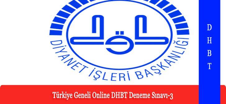 Türkiye Geneli Online DHBT Deneme Sınavı-3 Yayınlandı.