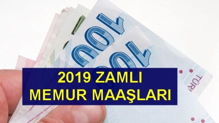 İşte  2019 zamlı memur maaşları !