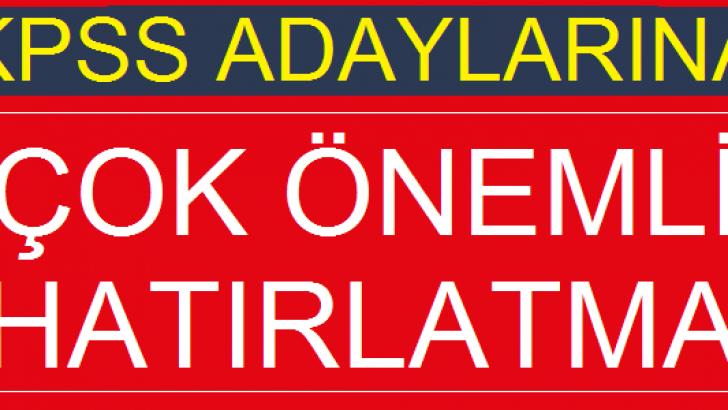 2018-KPSS Önlisans Adaylarına Önemli Hatırlatma !