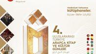 4. Uluslararası Türkiye Arapça Kitap ve Kültür Günleri Başladı.