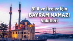 Ramazan Bayram Namazı saatleri 2019