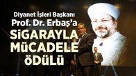 Diyanet İşleri Başkanı Erbaş'a Anlamlı Ödül