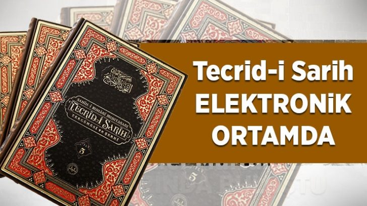 Tecrid-i Sarih Tercümesi ve şerhi elektronik ortamda