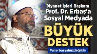 Diyanet İşleri Başkanı Erbaş'a destekler çığ gibi büyüyor !