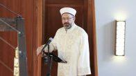 Diyanet İşleri Başkanı Ali Erbaş'tan 'üç aylar' mesajı