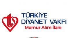 Türkiye Diyanet Vakfı KPSS ile lise mezunu memur alım ilanı! Kimler başvuru yapabilir?
